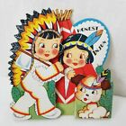 Vintage Valentines Day Card Die Cut Native American Dog Fold Out Honest Injun
