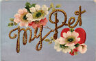 My Pet Heart Flowers Arts and Crafts Postcard K