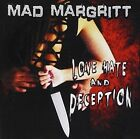 MAD MARGRITT - Love Hate And Deception - 670573054023 NEW CD