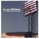 In Our Lifetime, Vol. 3: The Revenge of Boston by Various Artists (CD, Oct-2002,