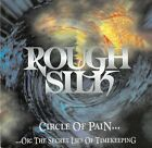 Rough Silk Circle of Pain Japan CD 1 Bonus 1996 Hard Rock TECW-25354 No Obi