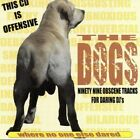 X rated THE DOGS - 99 OBSENE TRACKS FOR DARING DJ'S