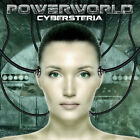 Powerworld ‎– Cybersteria CD NEW
