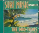 The Duo-Tones Surf Music Unplugged CD 2000 Heyday Records Some Scuffs/Scratches