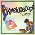 Kaleidoscope Songs, Number 2 [Audio CD] Alan Bell and Alex Mitnick