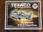 SPECIAL BRUSHED METAL Wings of Texaco GRUMMAN G 21 A AMPHIBIAN Diecast Airplane
