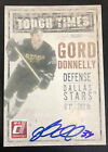 2010-11 Donruss Hockey Gord Donnelly Autographed Tough Times Insert 014 100