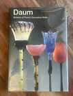 DAUM Master Of French Art Glass Hard Cover Limited Edition Out Of Print Book