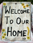 Folk Art Sign on Antique Bread Board Free Hand Stencil Wood WELCOME TO OUR HOME