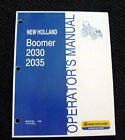 ORIGINAL 2008 NEW HOLLAND BOOMER 2030 2035 TRACTOR OPERATORS MANUAL MINT