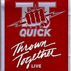 Thrown Together Live by T.T. Quick - Brand New CD (Apr-1998, Hay Holler Records)