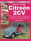 2CV BOOK CITROEN RESTORATION MANUAL HOW TO RESTORE BOOK DYANE LINDSAY PORTER 2CV