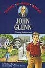 John Glenn Young Astronaut Childhood of Famous Americans