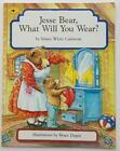 Picture Book Jesse Bear What Will You Wear Nancy Carlstron FIVE IN A ROW FIAR