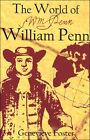 Beautiful Feet The World of William Penn by Genevieve Foster