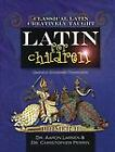 Latin For Children Primer B Textbook Classical Academic NEW