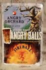 ANGRY ORCHARD FIREBALL ANGRY BALLS BAR TIN SIGN MAN CAVE APPLE CIDER SIGNAGE