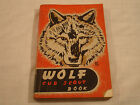 Boy Scouts of America, WOLF Cub Scout Book, copyright 1948, VERY GOOD condition