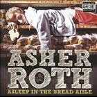 Asleep in the Bread Aisle [PA] by Asher Roth (CD, Apr-2009, Motown (Record...