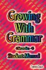 Growing with Grammar Grade 4 COMPLETE SET Text Workbook Tests Answer key