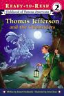 Thomas Jefferson and the Ghostriders Ready To Read Childhood of Famous American
