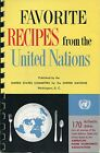 Favorite Recipes from the United Nations 1956 by US Committee for United Nations