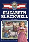 Elizabeth Blackwell Girl Doctor Childhood of Famous Americans