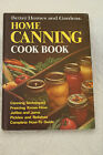 Better Homes & Gardens Home Canning Cook Book 1973 L#487