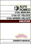 ALFA ROMEO OWNERS MANUAL HANDBOOK 1750 GUIDE GT SPIDER VELOCE BERLINA 1969-1971
