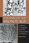 NEW The End of the Bronze Age by Robert Drews