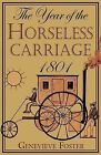 NEW Year of the Horseless Carriage 1801 by Genevieve Foster