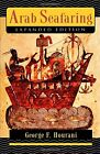 Arab Seafaring: In the Indian Ocean in Ancient and Early Medieval Times (Expande