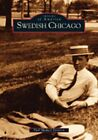 NEW Swedish Chicago IL Images of America by Paul Michael Peterson