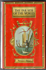 The Far Side of the World by Patrick O'Brian ~ 1984 1st Ed. with UNCLIPPED DJ