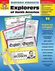 History Pockets Explorers of North America Grades 4 6+ by Evan Moor
