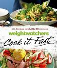 Weight Watchers Cook it Fast 250 Recipes in 15 20 30 Minutes