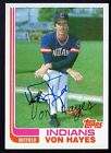 1982 Topps Traded Von Hayes Autographed Rookie Card #42T Indians
