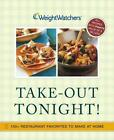 Weight Watchers Take Out Tonight 150+ Restaurant Favorites to Make at