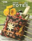 SEW AND GO TOTES Sewing Pattern Book - Leisure Arts - 9 Patterns Small/Large
