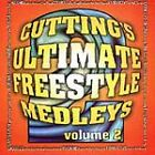 Cutting's Ultimate Freestyle Medleys Vol. 2 CD Giggles Sa-Fire Corina Coro Tolga