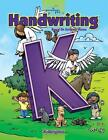 A Reason for Handwriting Level K  Manuscript Student Workbook