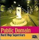 Public Domain Hard Hop Superstars - BRAND NEW AND SEALED CD