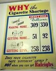 Vintage 1944 RALEIGH Poster CIGARETTE SHORTAGE Why WWII