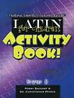 Latin for Children Primer B Activity Book by Robert Baddorf and Christopher