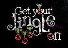 Hot fix Christmas Rhinestone Iron on Transfer Get your Jingle bell on