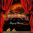 PLEASURE BOMBS - DAYS OF HEAVEN - BRAND NEW AND SEALED CD