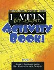 USED VG Latin for Children Primer A Activity Book by Rob Baddorf
