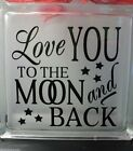Love you to the Moon and Back decal sticker for 8 glass block shadow box