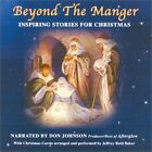 USED (VG) Beyond the Manger: Inspiring Stories from Christmas by Don Johnson