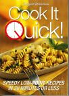 Weight Watchers Cook It Quick Cookbook Speedy Recipes 30 Minutes or Less diet